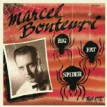 "7"" ✦ MARCEL BONTEMPI ✦ ""Big Fat Spider"" Mid Paced Rocker/Uptempo version. Lt.Ed ♫"